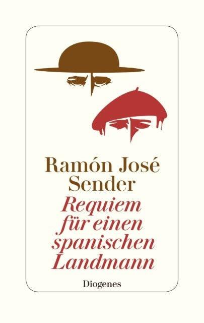 Sender, Ramon J: Requiem für einen spanischen Landmann