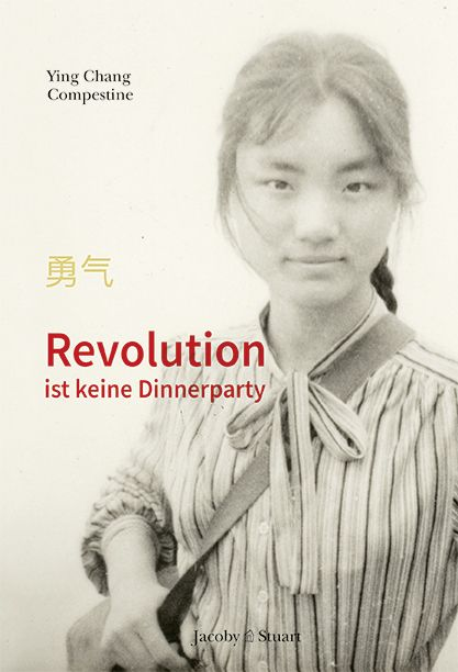 Compestine, Ying Chang: Revolution ist keine Dinnerparty