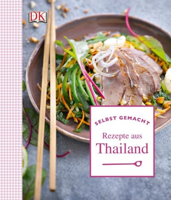 Feller, Thomas/Princet, Aline: Rezepte aus Thailand
