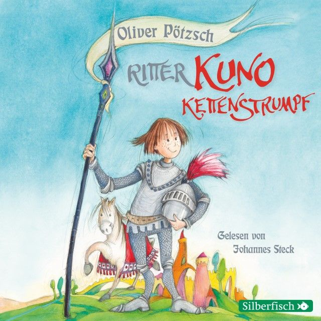 Pötzsch, Oliver: Ritter Kuno Kettenstrumpf