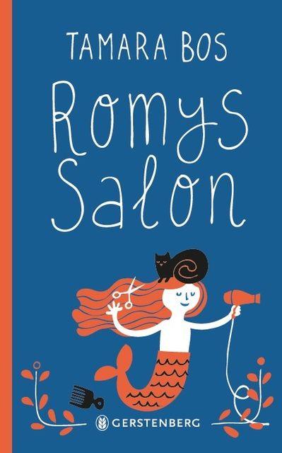 Bos, Tamara: Romys Salon
