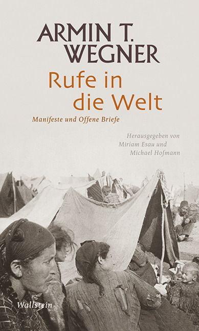 Wegner, Armin T: Rufe in die Welt
