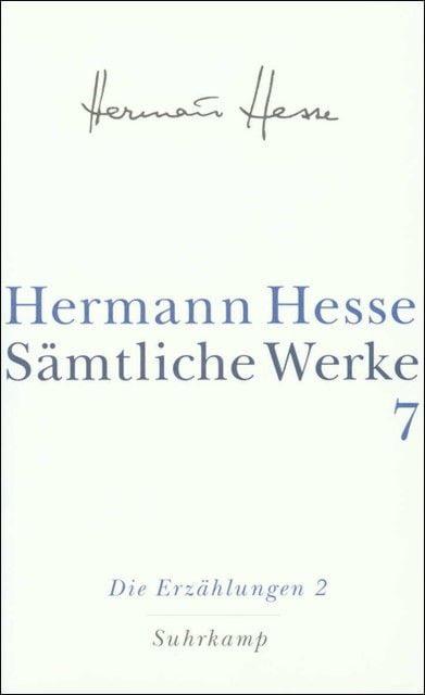 Hesse, Hermann: Sämtliche Werke 7