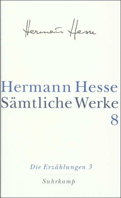 Hesse, Hermann: Sämtliche Werke 8