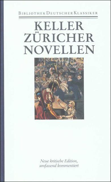 Keller, Gottfried: Sämtliche Werke in sieben Bänden
