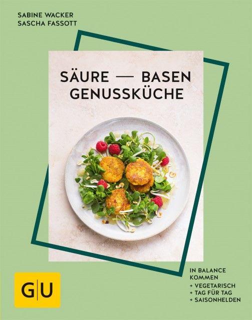 Fassott, Sascha/Wacker, Sabine: Säure-Basen-Genussküche
