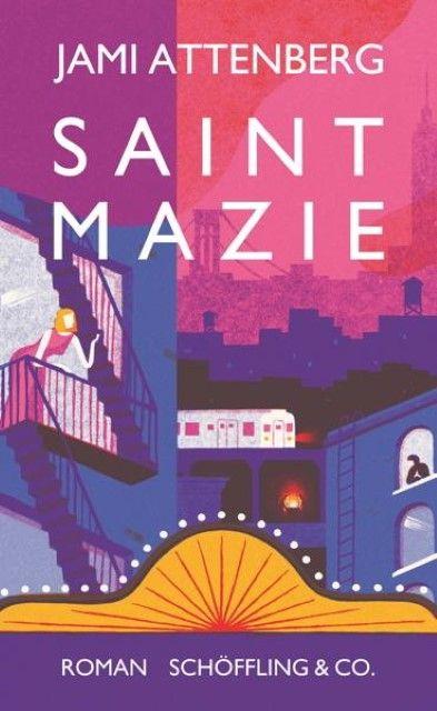 Attenberg, Jami: Saint Mazie