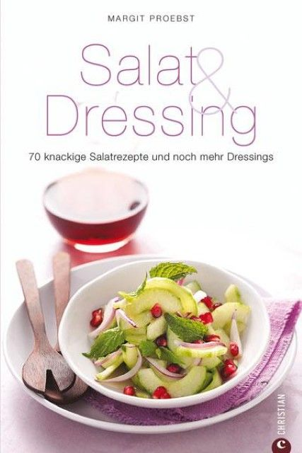 Proebst, Margit: Salat & Dressing
