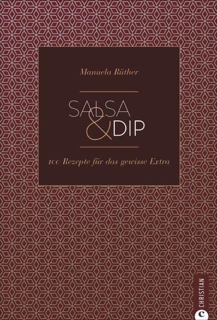 Rüther, Manuela: Salsa & Dip
