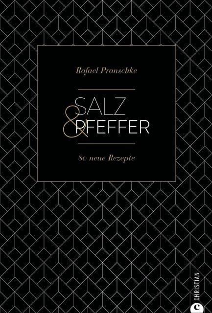 Pranschke, Rafael: Salz & Pfeffer