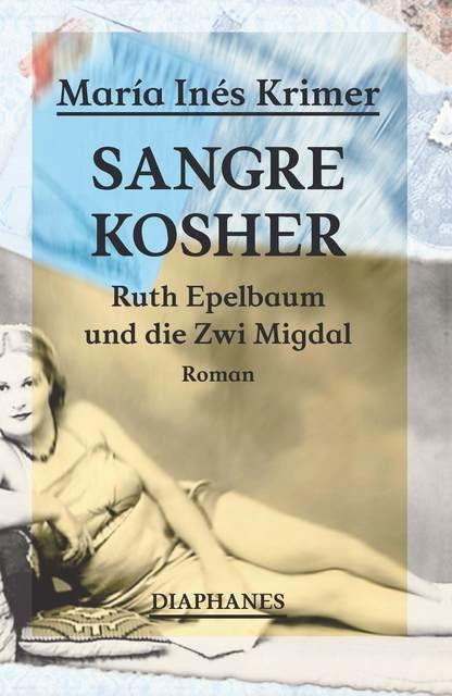 Krimer, María Inés: Sangre Kosher