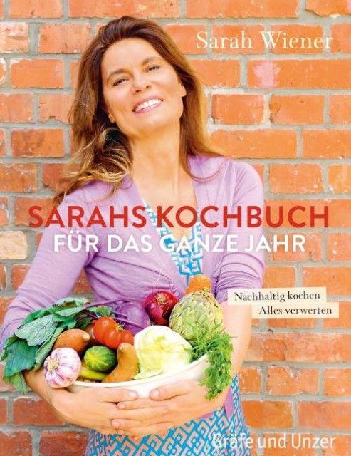 Wiener, Sarah: Sarahs Kochbuch für das ganze Jahr