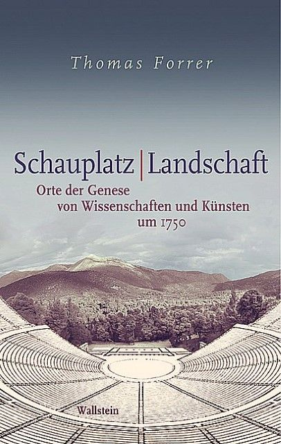 Forrer, Thomas: Schauplatz/Landschaft