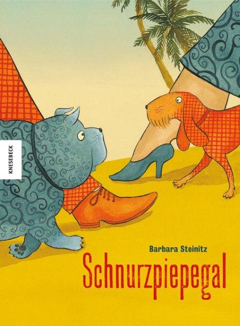 Steinitz, Barbara: Schnurzpiepegal