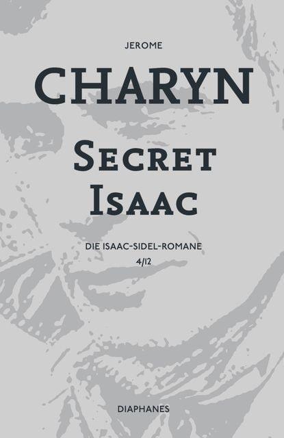 Charyn, Jerome: Secret Isaac