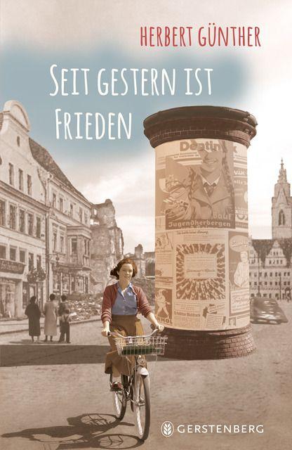 Günther, Herbert: Seit gestern ist Frieden