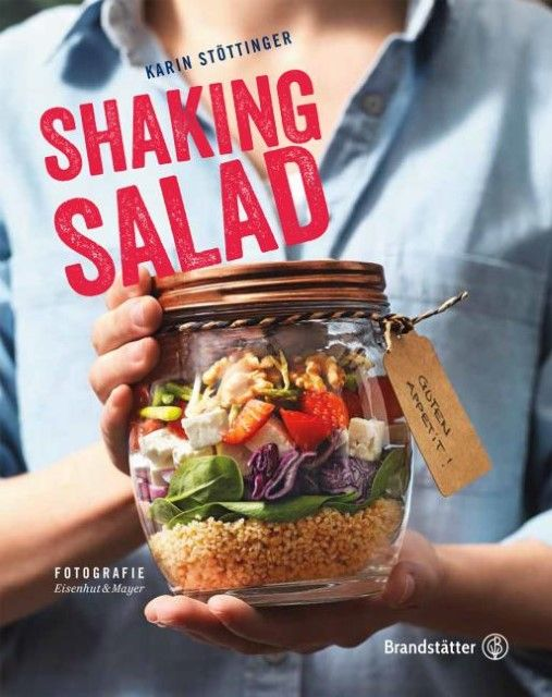 Stöttinger, Karin/Eisenhut & Mayer: Shaking Salad