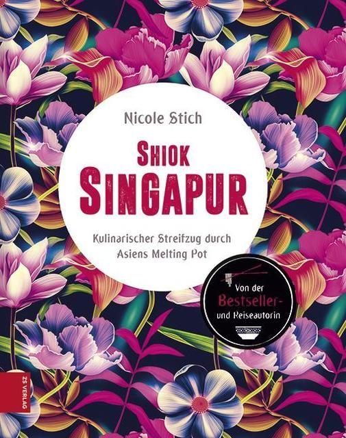 Stich, Nicole: Shiok Singapur