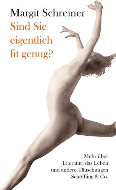 Schreiner, Margit: Sind Sie eigentlich fit genug?