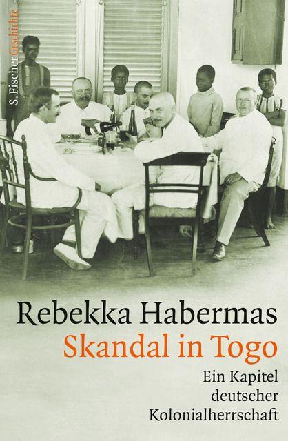 Habermas, Rebekka: Skandal in Togo
