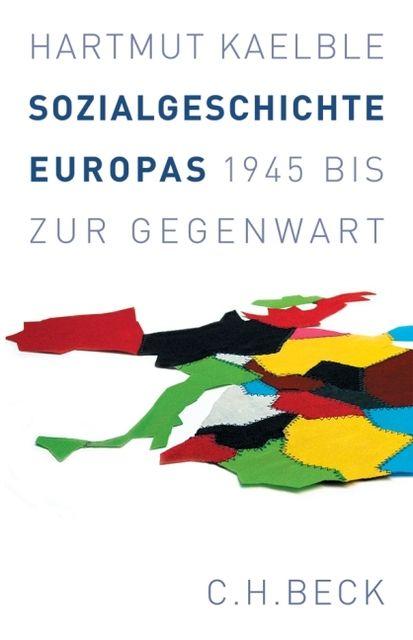 Kaelble, Hartmut: Sozialgeschichte Europas