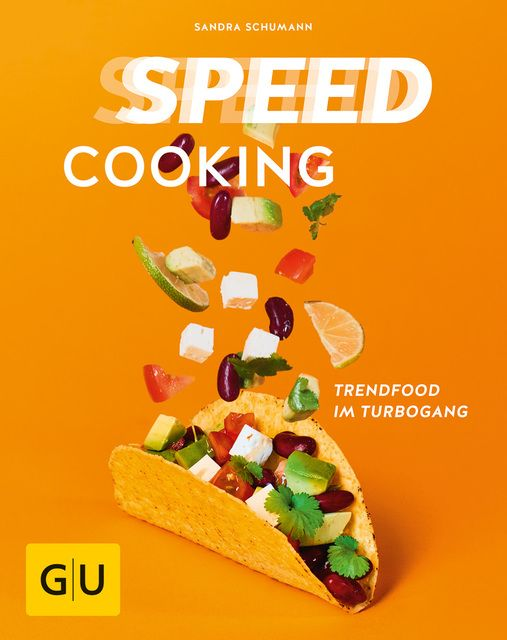 Schumann, Sandra: Speed Cooking