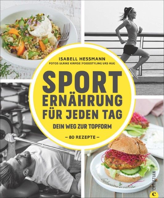 Heßmann, Isabell: Sporternährung für jeden Tag