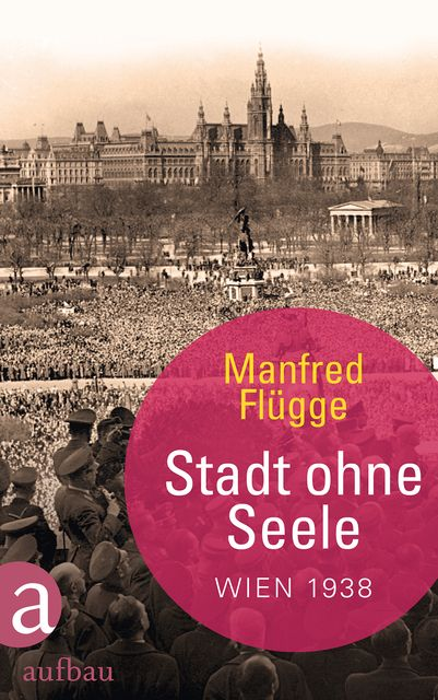 Flügge, Manfred: Stadt ohne Seele