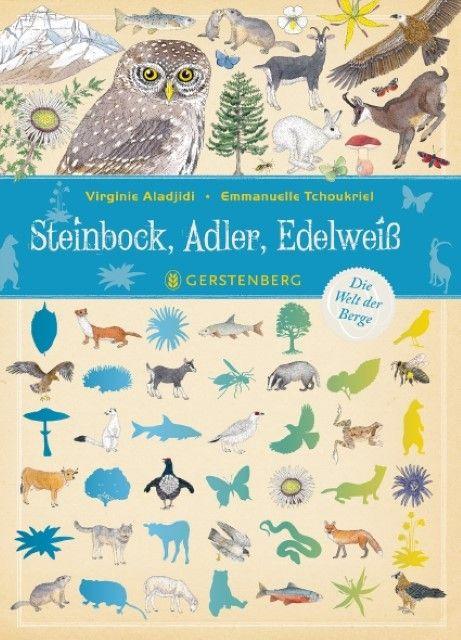 Aladjidi, Virginie: Steinbock, Adler, Edelweiß