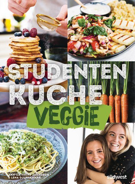 Johnsson, Ann-Cathrine/Djuphammar, Lena: Studentenküche veggie