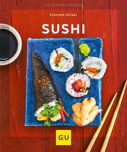 Nickel, Stefanie: Sushi