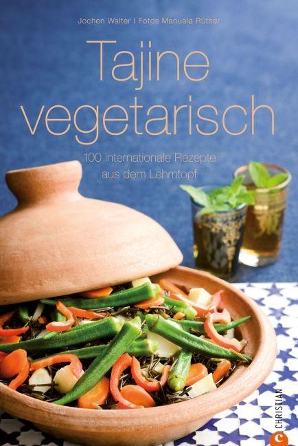 Walter, Jochen/Rüther, Manuela: Tajine vegetarisch