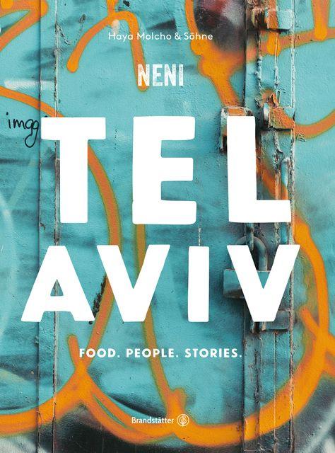 NENI/Molcho, Nuriel: Tel Aviv