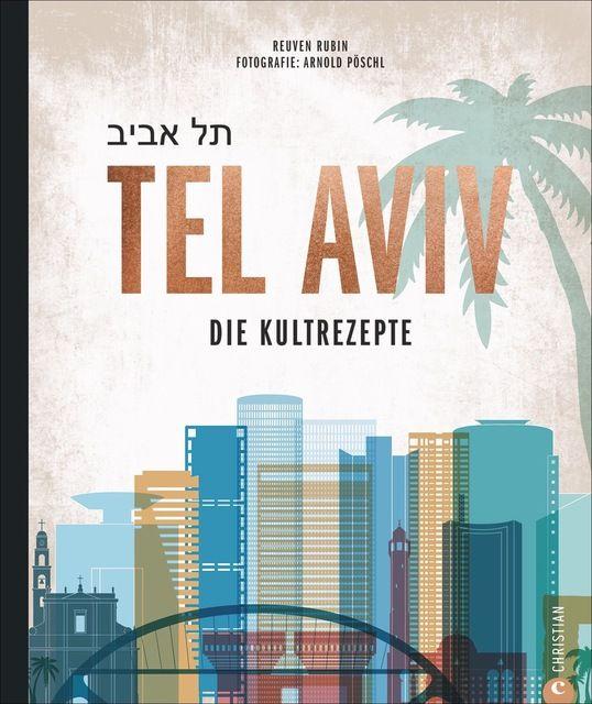 Rubin, Reuven: Tel Aviv