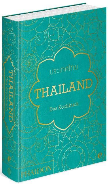 Gabriel, Jean-Pierre: Thailand - Das Kochbuch