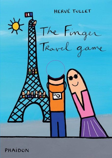 Tullet, Hervé: The Finger Travel Game
