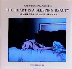 Wenders, Wim: The Heart is a sleeping Beauty