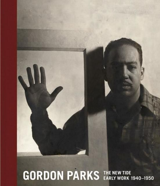 Parks, Gordon: The New Tide, Early Work 1940-1950