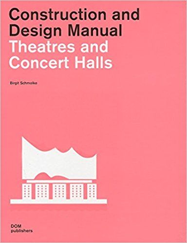 Schmolke, Birgit: Theatres and Concert Halls