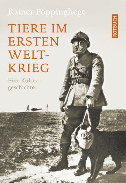 Pöppinghege, Rainer: Tiere im Ersten Weltkrieg