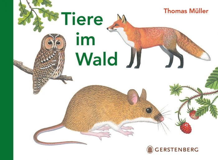 Müller, Thomas: Tiere im Wald