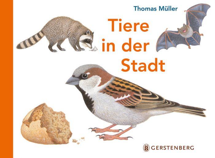 Müller, Thomas: Tiere in der Stadt