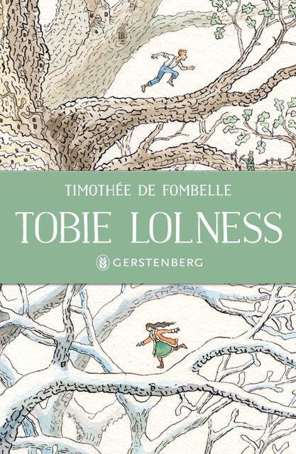 Fombelle, Timothée de: Tobie Lolness