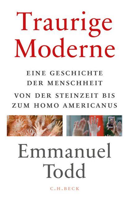 Todd, Emmanuel: Traurige Moderne