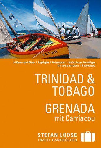 : Trinidad & Tobago / Grenada mit Carriacou