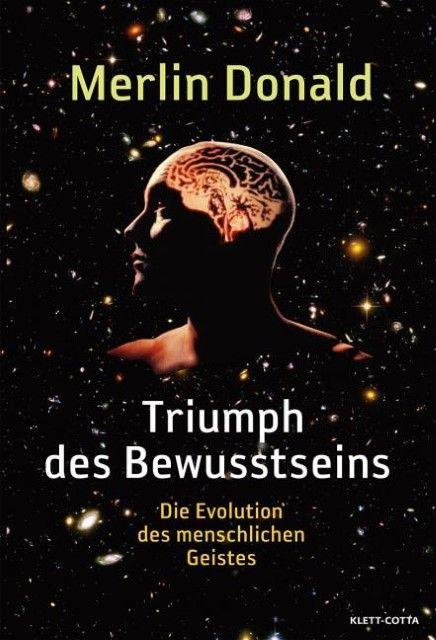 Donald, Merlin: Triumph des Bewusstseins