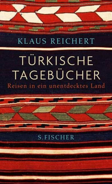 Reichert, Klaus: Türkische Tagebücher