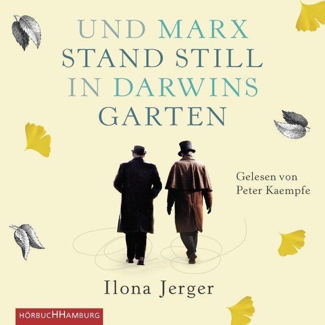 Jerger, Ilona: Und Marx stand still in Darwins Garten
