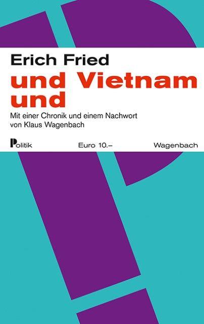 Fried, Erich: und Vietnam und