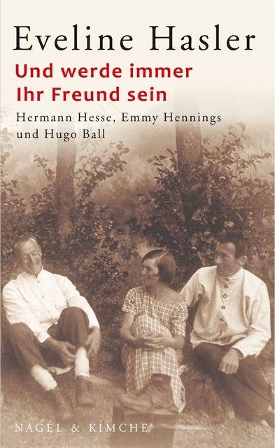 Hasler, Eveline: Und werde immer Ihr Freund sein